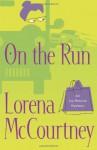 On the Run - Lorena McCourtney
