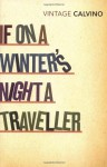 If on a Winter's Night a Traveller - Italo Calvino