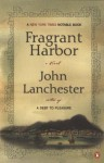 Fragrant Harbor - John Lanchester