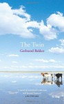 The Twin - Gerbrand Bakker, David Colmer