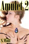 Amulet 2 - S. Wolf