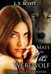 Mate of the Werewolf - J.S. Scott