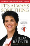 It's Always Something - Gilda Radner, Alan Zweibel