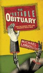 The Portable Obituary: How the Famous, Rich, and Powerful Really Died - Michael Largo