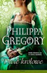 Dwie Królowe (Tudors, #3) - Urszula Gardner, Philippa Gregory