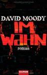 Im Wahn - David Moody, Joachim Körber