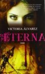 Eterna - Victoria Álvarez, Laura Miccoli