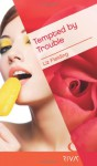 Tempted by Trouble - Liz Fielding