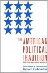 The American Political Tradition and the Men Who Made It - Richard Hofstadter, Christopher Lasch