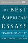 The Best American Essays 2011 - Edwidge Danticat, Robert Atwan, Christopher Hitchens, Zadie Smith