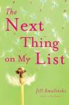 The Next Thing on My List - Jill Smolinski