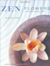 Zen Flowers: Contemplation Through Creativity - Harumi Nishi, James Mitchell
