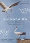 Rumi's Little Book Of Life: The Garden of the Soul, the Heart, and the Spirit - Rumi, Maryam Mafi, Azima Melita Kolin