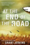 At the End of the Road - Grant Jerkins