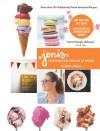 Jeni's Splendid Ice Creams at Home - Jeni Britton Bauer