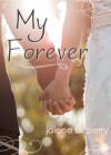 My Forever (The Next Door Boys) - Jolene Betty Perry
