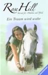 Ein Traum wird wahr (Rose Hill, #1) - Lauren Brooke, Miriam Margraf