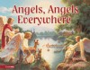 Angels, Angels Everywhere - Larry Libby