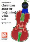 Mel Bay Christmas Solos for Beginning Viola - Craig Duncan