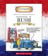 George W. Bush: Forty-Third President 2001-Present - Mike Venezia