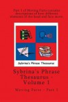 Volume 1 - Sybrina's Phrase Thesaurus - Moving Parts - Part 1 - Sybrina Durant