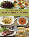 Helen Nash's New Kosher Cuisine: Healthy, Simple & Stylish - Helen Nash