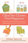 The One-Minute Organizer's Happy Home: Clean and Clutter-Free - Donna Smallin