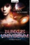 Sternenglut (Dunkles Universum, # 2) - Ann Aguirre