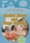 Frequently Asked Questions about Alcohol Abuse and Binge Drinking - Henrietta M. Lily, Daniel E. Harmon