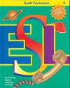 Scott Foresman Esl Level 8 Teacher's Resource Book - Jim Cummins, Anna Uhl Chamot, Carolyn Kessler, J. O'Malley, Lily Wong Fillmore