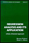 Regression Analysis and Its Application: A Data-Oriented Approach - Richard F. Gunst, R. F. Gunst, R. L. Mason