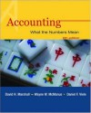 Accounting: What the Numbers Mean with Student Study Resource, PowerWeb & NetTutor Package - David Marshall, Daniel Viele, Wayne William McManus