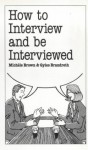 How To Interview And Be Interviewed - Michele Brown, Gyles Brandreth