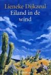 Eiland in de Wind - Lieneke Dijkzeul