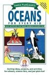 Oceans for Every Kid: Easy Activities that Make Learning Science Fun - Janice VanCleave