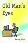 Old Man's Eyes - Kenny Porter