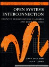 Open Systems Interconnection/Computer Communications Standards and Gossip Explained (Prentice Hall Series in Computer and Digital Communications) - Gary Dickson, Alan Lloyd