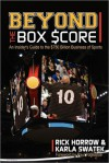 Beyond the Box Score - Rick Horrow, Karla Swatek