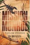 Mission Munroe. Die Spezialistin: Band 4 - Thriller - Taylor Stevens, Leo Strohm