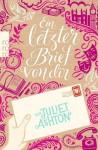 Ein letzter Brief von dir by Ashton, Juliet (2014) Taschenbuch - Juliet Ashton