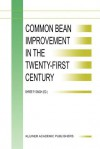 Common Bean Improvement in the Twenty-First Century (Developments in Plant Breeding) - S.P. Singh