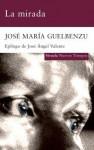 La mirada - José María Guelbenzu