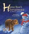 Hanna Bear's Christmas - Monica Devine, Sean Cassidy