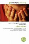 Erik Erikson - Frederic P. Miller, Agnes F. Vandome, John McBrewster