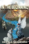 In the Beginning: Building the Temple of Zion - David S. Bradford