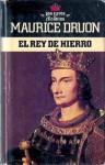 El Rey de Hierro (Los Reyes Malditos, #1) - Maurice Druon