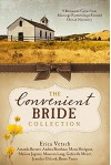 The Convenient Bride Collection: 9 Romances Grow from Marriage Partnerships Formed Out of Necessity - Jennifer Uhlarik, Gabrielle Meyer, Melissa Jagears, Amanda Barratt, Renee Yancy, Erica Vetsch, Mona Hodgson, Maureen Lang, Andrea Boeshaar