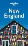 Lonely Planet New England (Travel Guide) - Lonely Planet, Mara Vorhees, Gregor Clark, Ned Friary, Paula Hardy, Caroline Sieg