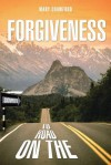 Signposts on the Road to Forgiveness - Mary Crawford