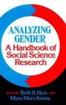 Analyzing Gender: A Handbook of Social Science Research - Beth B. Hess